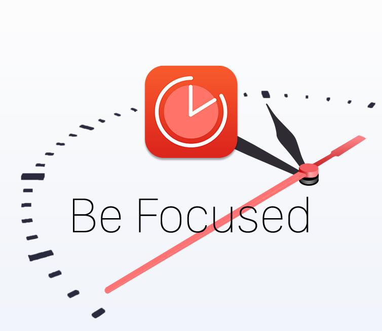 Be Focused